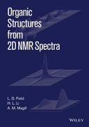 Organic Structures from 2D NMR Set Book