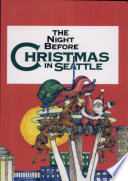 The Night Before Christmas in Seattle