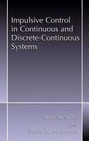 Pdf Impulsive Control in Continuous and Discrete-Continuous Systems