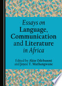 Essays On Language Communication And Literature In Africa