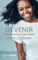 Pdf Devenir - Michelle Obama - version pour la nouvelle génération Telecharger