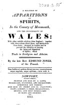 A Relation of Apparitions of Spirits in the County of Monmouth  and the Principality of Wales  etc