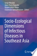 Socio Ecological Dimensions of Infectious Diseases in Southeast Asia Book