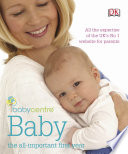 Babycentre Baby The All Important First Year