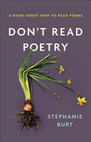 link to Don't read poetry : a book about how to read poems in the TCC library catalog