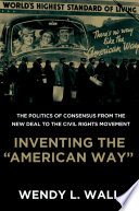 Inventing the 'American Way'