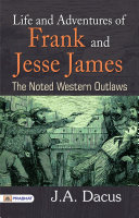 Life and Adventures of Frank and Jesse James... Pdf/ePub eBook