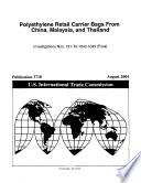 Polyethylene Retail Carrier Bags from China, Malaysia, and Thailand, Invs. 731-TA-1043-1045 (Final)
