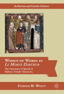 Women of Words in Le Morte Darthur