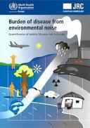 Burden of Disease from Environmental Noise