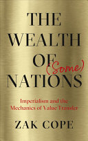 The Wealth Of Some Nations
