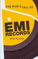The Rise Fall Of Emi Records