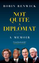 Not Quite A Diplomat Pdf