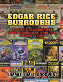 Edgar Rice Burroughs: The Descriptive Bibliography of the Ace and Ballantine/del Rey Paperback Books