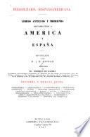 Libros antiguos y modernos referentes a América y España