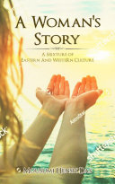 A Womans Story a Mixture of Eastern and Western Culture