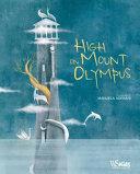 High on Mount Olympus