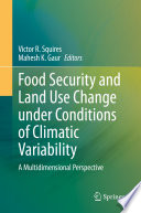 Food Security and Land Use Change under Conditions of Climatic Variability Book
