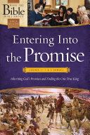 Entering into the Promise: Joshua through 1 & 2 Samuel