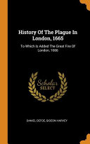 History Of The Plague In London 1665