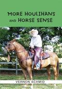 More Houlihans and Horse Sense