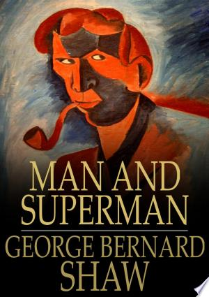Download Man and Superman Free Books - Dlebooks.net