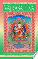 The Preliminary Practice Of Vajrasattva Ebook