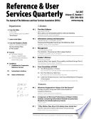 Reference & User Services Quarterly  , Volumes 47-48