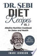 Dr  Sebi Diet Recipes Vol  2