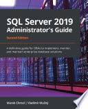 Sql Server 2019 Administrator S Guide