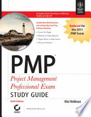 PMP PROJECT MANAGEMENT PROFESSIONAL EXAM STUDY GUIDE, 6TH EDITION (With CD )