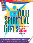 Your Spiritual Gifts Can Help Your Church Grow: Group Study Guide