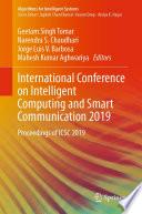 International Conference on Intelligent Computing and Smart Communication 2019
