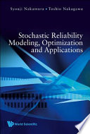 Stochastic Reliability Modeling  Optimization and Applications