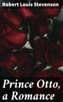 Prince Otto, a Romance [Pdf/ePub] eBook