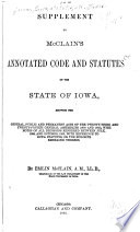 McClain s Annotated Code and Statutes of the State of Iowa