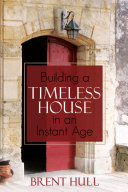 Building a Timeless House in an Instant Age Pdf/ePub eBook