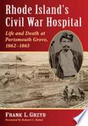 Rhode IslandÕs Civil War Hospital