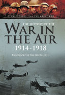 The History of The War in the Air 1914- 1918 ebook