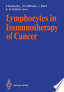 Lymphocytes in Immunotherapy of Cancer