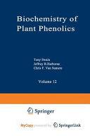 Biochemistry of Plant Phenolics