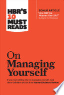 HBR s 10 Must Reads on Managing Yourself Book