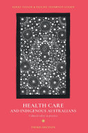 Health Care and Indigenous Australians