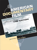 American Documentary Film  Projecting the Nation