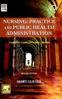 Nursing  Practice And Public Health Administration  Current Concepts   Trends  2Nd Edition