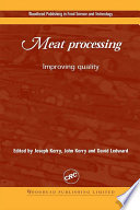 """Meat Processing: Improving Quality"" by Joseph P. Kerry, John F. Kerry, David Ledward"