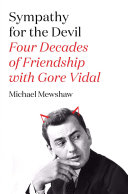 Sympathy for the Devil: Four Decades of Friendship with Gore ...