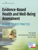 Evidence Based Health And Well Being Assessment Book PDF