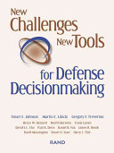 Pdf New Challenges, New Tools for Defense Decisionmaking Telecharger