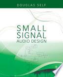 Small- Signal Audio Design